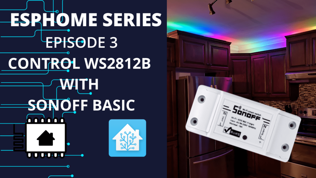 WS2812B LED strip with Sonoff Basic and ESPHome